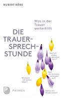 Hubert Böke: Die Trauersprechstunde ★★★★