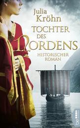 Tochter des Nordens - Historischer Roman