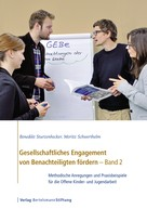 Benedikt Sturzenhecker: Gesellschaftliches Engagement von Benachteiligten fördern - Band 2