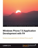 Lohith G. N.: Windows Phone 7.5 Application Development with F#