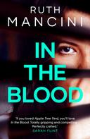 Ruth Mancini: In the Blood