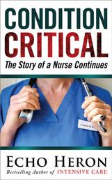 Condition Critical - The Story of a Nurse Continues