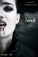 Morgan Rice: Loved (Book #2 in the Vampire Journals) ★★★★