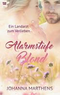Johanna Marthens: Alarmstufe Blond ★★★★