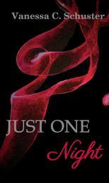 Just One Night - verbotene Liebe
