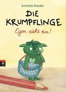 Annette Roeder: Die Krumpflinge – Egon zieht ein! ★★★★★