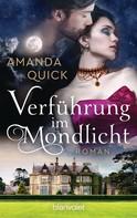Amanda Quick: Verführung im Mondlicht ★★★★