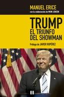 Manuel Erice: Trump, el triunfo del showman