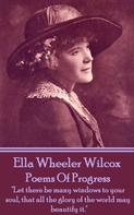 Ella Wheeler Wilcox: Poems Of Progress