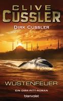 Clive Cussler: Wüstenfeuer ★★★★