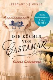 Die Köchin von Castamar - Claras Geheimnis. Roman − Jetzt als Serie bei Netflix!