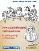 Jean-Jacques Rousseau: Der Gesellschaftsvertrag / Du Contract Social