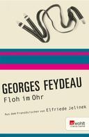 Georges Feydeau: Floh im Ohr