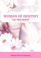 Marsha Brewer Anderson: Woman of Destiny