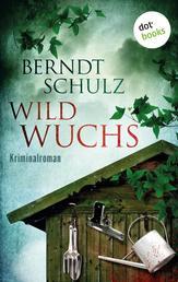 Wildwuchs - Ein Gartenkrimi aus Frankfurt am Main