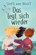 Steffi von Wolff: Das legt sich wieder ★★★