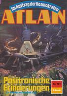 Falk-Ingo Klee: Atlan 731: Positronische Erinnerungen