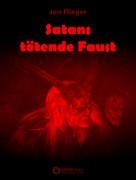 Jan Flieger: Satans tötende Faust ★★★