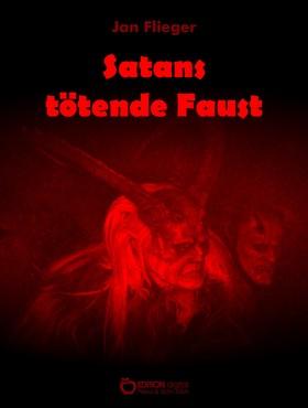 Satans tötende Faust
