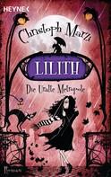 Christoph Marzi: Lilith ★★★★★