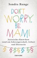 Sandra Runge: Don't worry, be Mami ★★★★