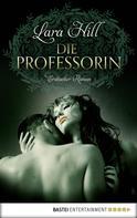 Lara Hill: Die Professorin ★★★★
