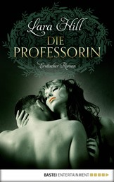 Die Professorin - Erotischer Roman