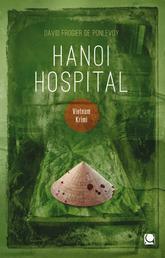 Hanoi Hospital - Vietnam-Krimi