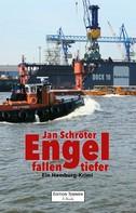 Jan Schröter: Engel fallen tiefer ★★★★