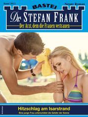 Dr. Stefan Frank 2612 - Hitzeschlag am Isarstrand