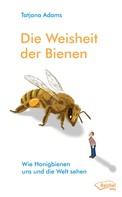 Tatjana Adams: Die Weisheit der Bienen ★★★
