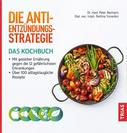 Peter Niemann: Die Anti-Entzündungs-Strategie - Das Kochbuch