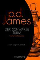 P. D. James: Der schwarze Turm ★★★