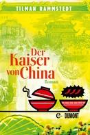 Tilman Rammstedt: Der Kaiser von China ★