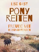 Lise Gast: Ponyreiten
