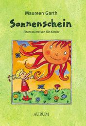 Sonnenschein - Phantasiereisen für Kinder