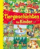 : Tiergeschichten für Kinder ★★★★★