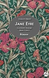 Jane Eyre. Band 3 von 3 - Illustrierte Ausgabe