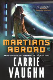 Martians Abroad - A Novel