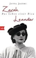 Jutta Jacobi: Zarah Leander. Das Leben einer Diva ★★★