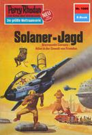 William Voltz: Perry Rhodan 1086: Solaner-Jagd ★★★★