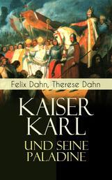 Kaiser Karl und seine Paladine - Mittelalter-Roman