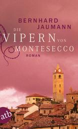 Die Vipern von Montesecco - Roman