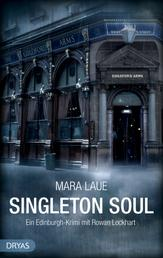 Singleton Soul - Ein Edinburgh-Krimi mit Rowan Lockhart