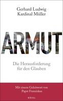Gerhard Ludwig Kardinal Müller: Armut