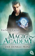 Rachel E. Carter: Magic Academy - Der dunkle Prinz ★★★★