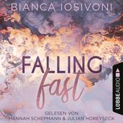 Falling Fast - Hailee & Chase 1 (Ungekürzt)