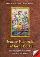 Herbert Schida: Bruder Reinhold und Graf Bertel