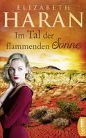 Elizabeth Haran: Im Tal der flammenden Sonne ★★★★★