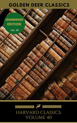 Harvard Classics Volume 40